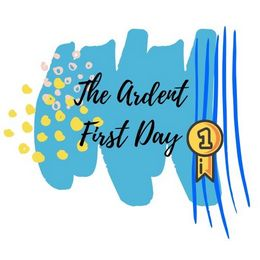 The Ardent First Day